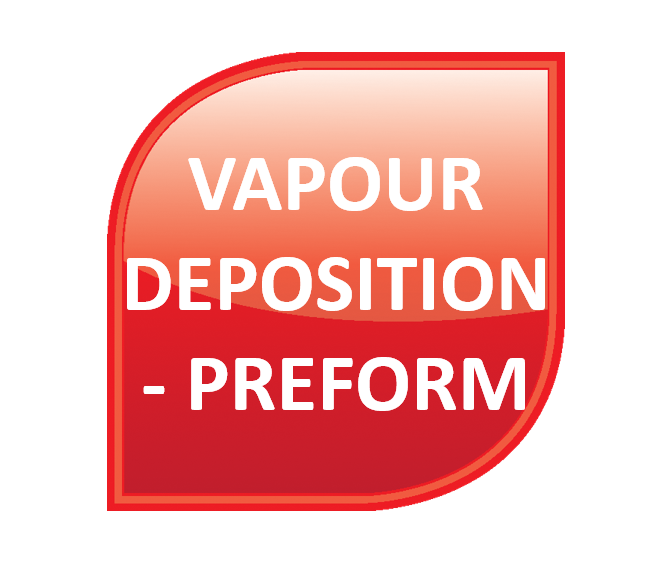 Vapour Deposition - Preform