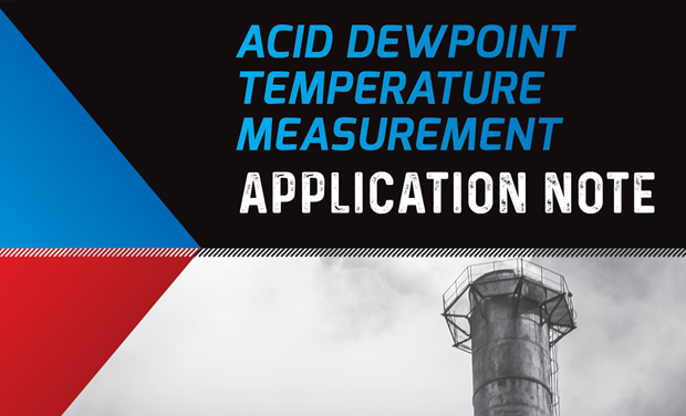 Application Note - Acid Dewpoint Temperature Measurement
