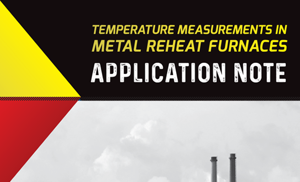 Application Note - Temperature Measurement in Metal Reheat Furnaces