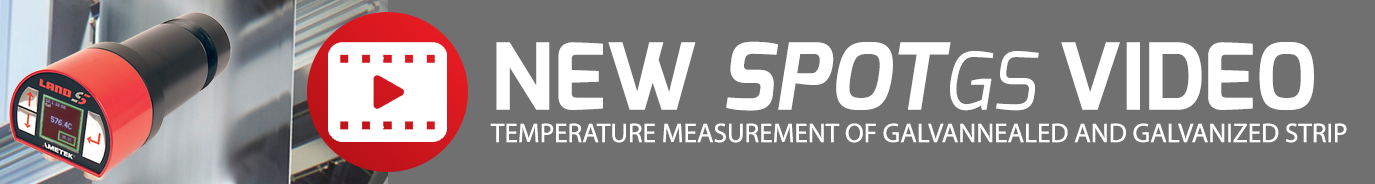 NEW VIDEO - SPOT GS - Temperature Measurement of Galvannealed and Galvanized Strip