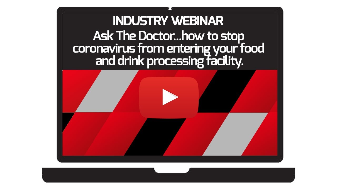 How to Stop COVID-19 From Entering Your Food & Drink Processing Facility.
