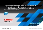 Opacity Air Purge and Accessories & Calibration Audit Information